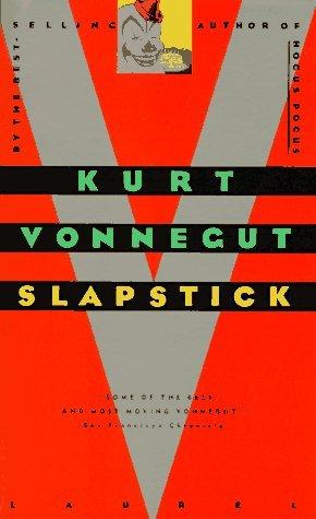 Slapstick, or Lonesome No More! by Kurt Vonnegut Jr.