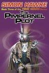 The Pimpernel Plot (Time Wars, #3)