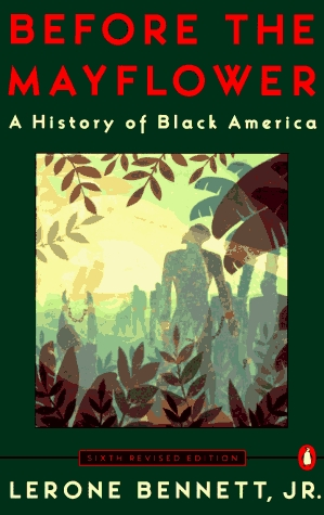 Before the Mayflower: A History of Black America