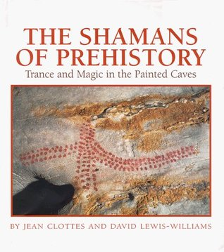 Shamans of Prehistory