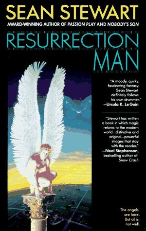 Resurrection Man by Sean Stewart