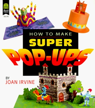 how to make super popups by joan irvine
