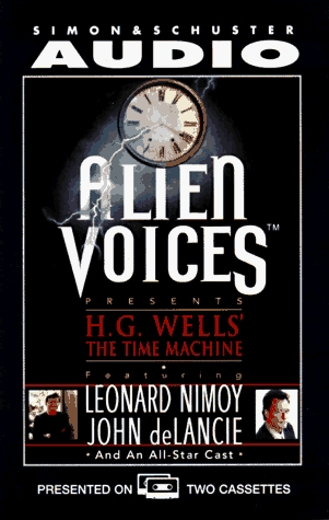 The Alien Voices Presents: The Time Machine