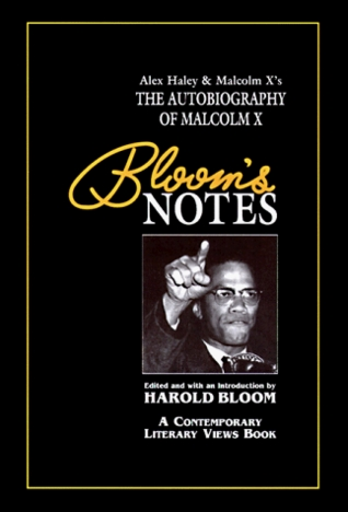 The Autobiography of Malcolm X (Bloom's Notes)
