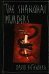 The Shanghai Murders (Zhong Fong, #1)