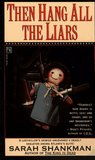 Then Hang All The Liars (Samantha Adams, #2)