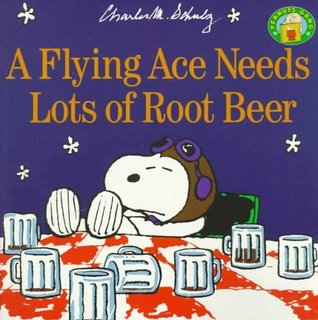 A Flying Ace Needs a Lot of Root Beer