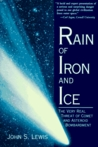 Rain Of Iron And Ice: The Very Real Threat Of Comet And Asteroid Bombardment