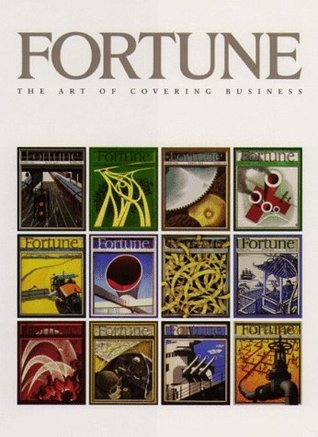 Fortune: The Art Of Covering Business