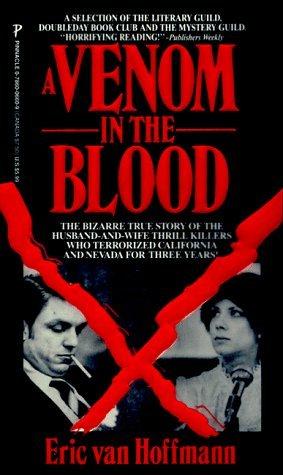 A Venom In The Blood by Eric van Hoffmann