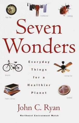Seven Wonders by John C. Ryan