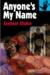 Anyone's My Name by Seymour Shubin