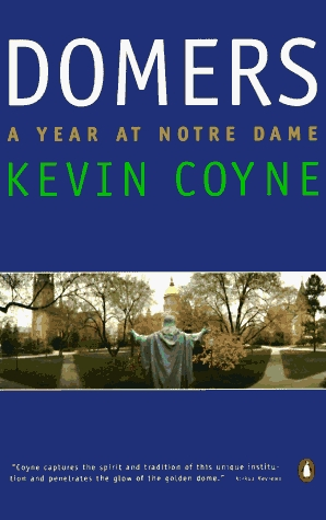Domers: A Year at Notre Dame