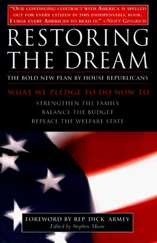 restoring-the-american-dream-what-we-pledge-to-do-now-to-strengthen-the-family-balance-the-budget-replace-the-welfare-state