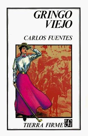 Gringo viejo by Carlos Fuentes