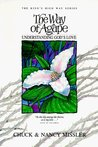 The Way of Agape: Understanding God's Love (The King's High Way Series)