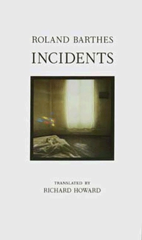 Incidents by Roland Barthes