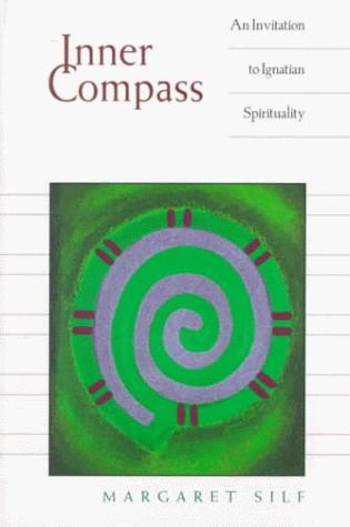 Inner Compass: An Invitation to Ignatian Spirituality