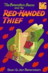 The Berenstain Bears and the Red-Handed Thief