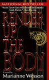 Render Up the Body (Lucinda Hayes, #1)