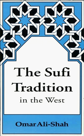 The Sufi Tradition In The West