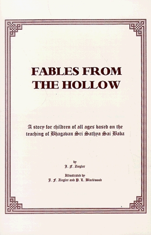 Fables from the Hollow: The Great Sing : A Story for All Ages Based on the Teachings of Bhagavan Sri Sathya Sai Baba