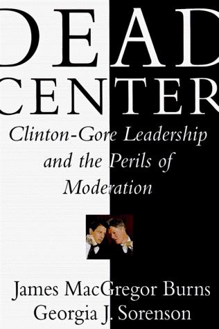 Dead Center by James MacGregor Burns