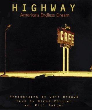 Highway: America's Endless Dream