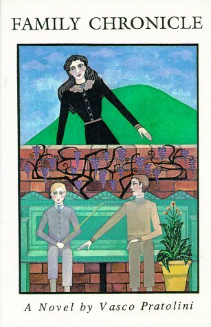 Family Chronicle by Vasco Pratolini