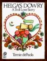 Helga's Dowry: A Troll Love Story