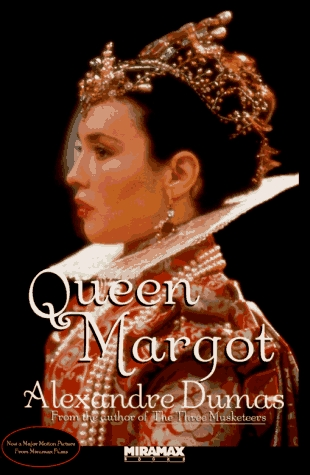 Queen Margot, or Marguerite de Valois (The Last Valois, #1)