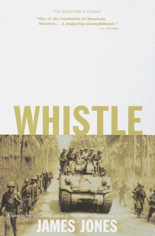 Ebook Whistle by James  Jones TXT!