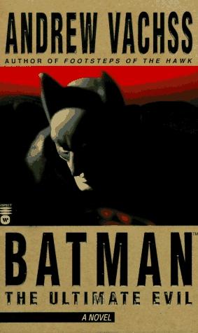 Batman by Andrew Vachss