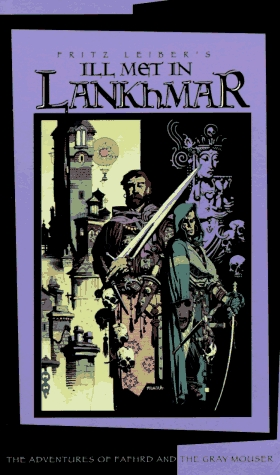 Ill Met in Lankhmar (Fafhrd and the Gray...