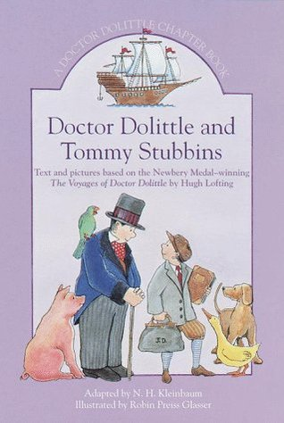 Doctor Dolittle and Tommy Stubbins: A Doctor Dolittle Chapter Book (Doctor Dolittle Chapter Books)