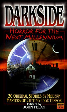 Darkside: Horror for the Next Millenium(Darkside 1)