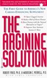 The Arginine Solution