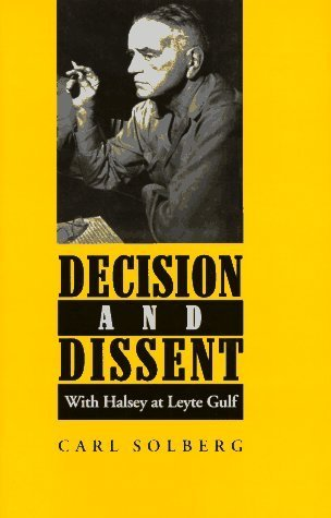 Decision and Dissent: With Halsey at Leyte Gulf