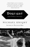 Dogfight: And Other Stories