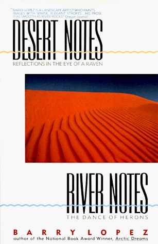 Desert Notes by Barry López