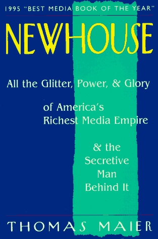 newhouse-all-the-glitter-power-and-glory-of-america-s-richest-media-empire-and-the-secretive-man-behind-it