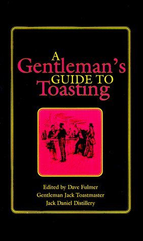 Gentleman's Guide to Toasting