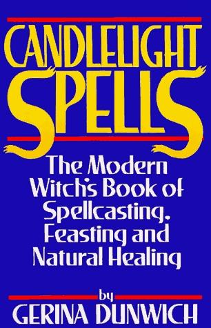 Candlelight Spells by Gerina Dunwich