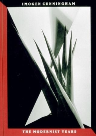 Imogen Cunningham: The Modernist Years