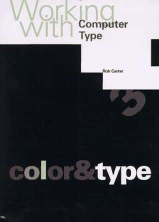 Working with Computer Type: Color and Type