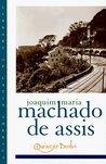Quincas Borba by Machado de Assis