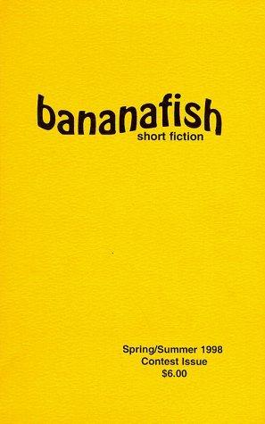 Bananafish: Short Fiction