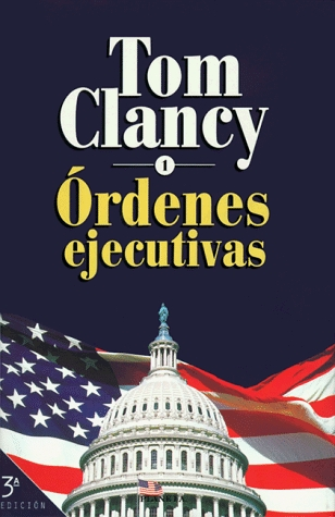 Ordenes Ejecutivas I = Executive Orders I