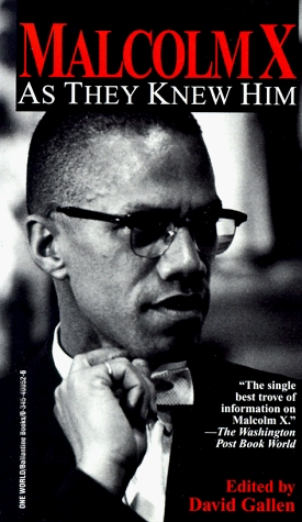 Malcolm X: As They Knew Him