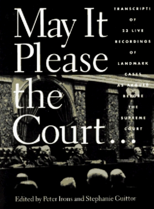 May It Please the Court: Live Recordings and Transcripts of the Supreme Court in Session [With Cassette]
